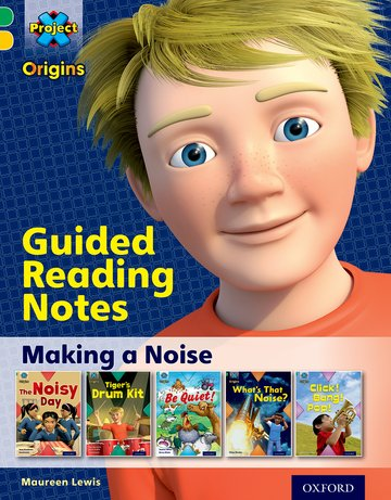 Making a Noise: Guided reading notes