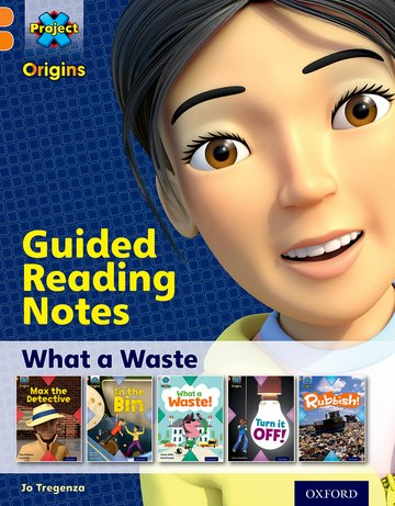 What a Waste: Guided reading notes
