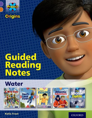 Water: Guided reading notes