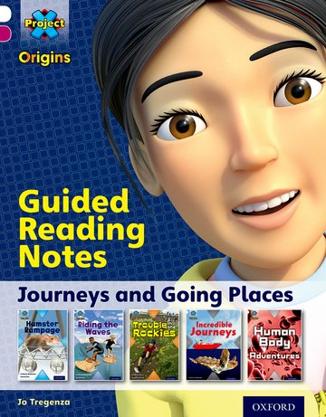 Journeys: Guided reading notes