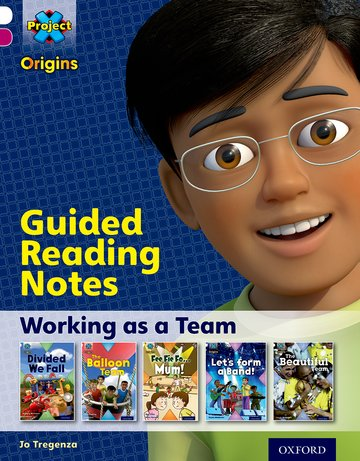 Working as a Team: Guided reading notes