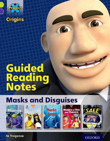 Masks and Disguises: Guided reading notes