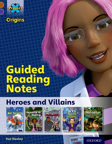 Heroes and Villains: Guided reading notes