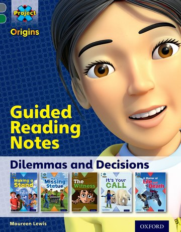 Dilemmas and Decisions: Guided reading notes