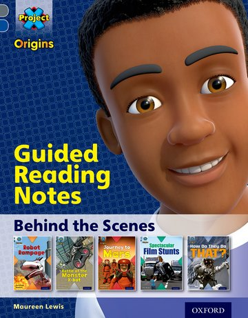 Behind the Scenes: Guided reading notes
