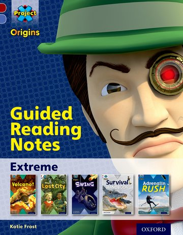 Extreme: Guided reading notes