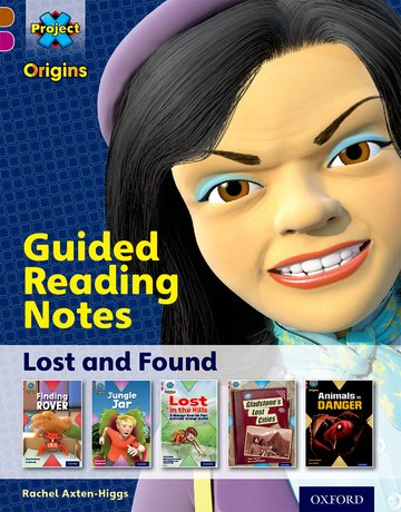 Lost and Found: Guided reading notes