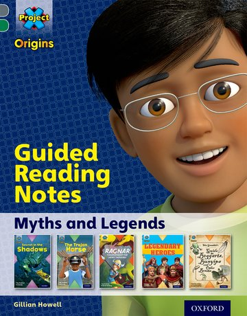 Myths and Legends: Guided reading notes