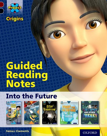 Into the Future: Guided reading notes