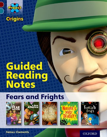 Fears and Frights: Guided reading notes